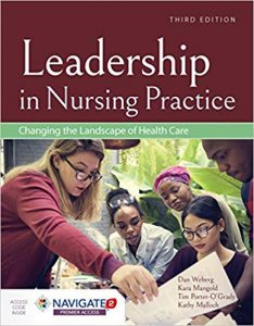 Leadership in Nursing Practice: Changing the Landscape of Health Care (3rd Edition)