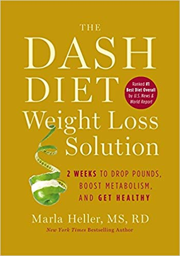 Marla Heller - The Dash Diet Weight Loss Solution