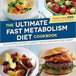 The Ultimate Fast Metabolism Diet Cookbook